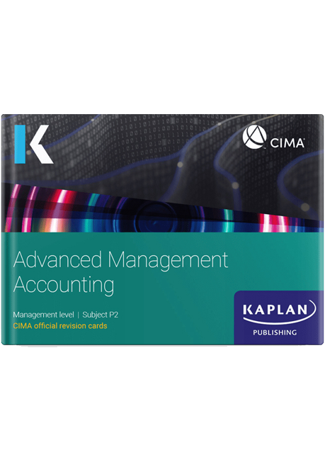 CIMA Advanced Management Accounting (P2) Revision Cards 2021