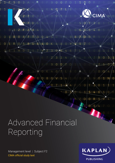 CIMA Advanced Financial Reporting (F2) Study Text