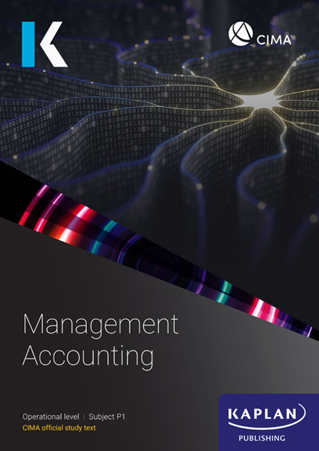 CIMA Management Accounting (P1) Study Text