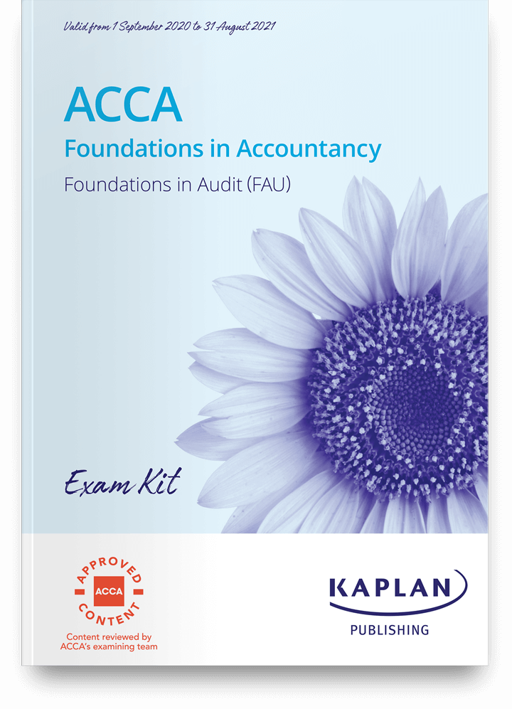Foundations in Audit (FAU) Exam Practice Kit 2021