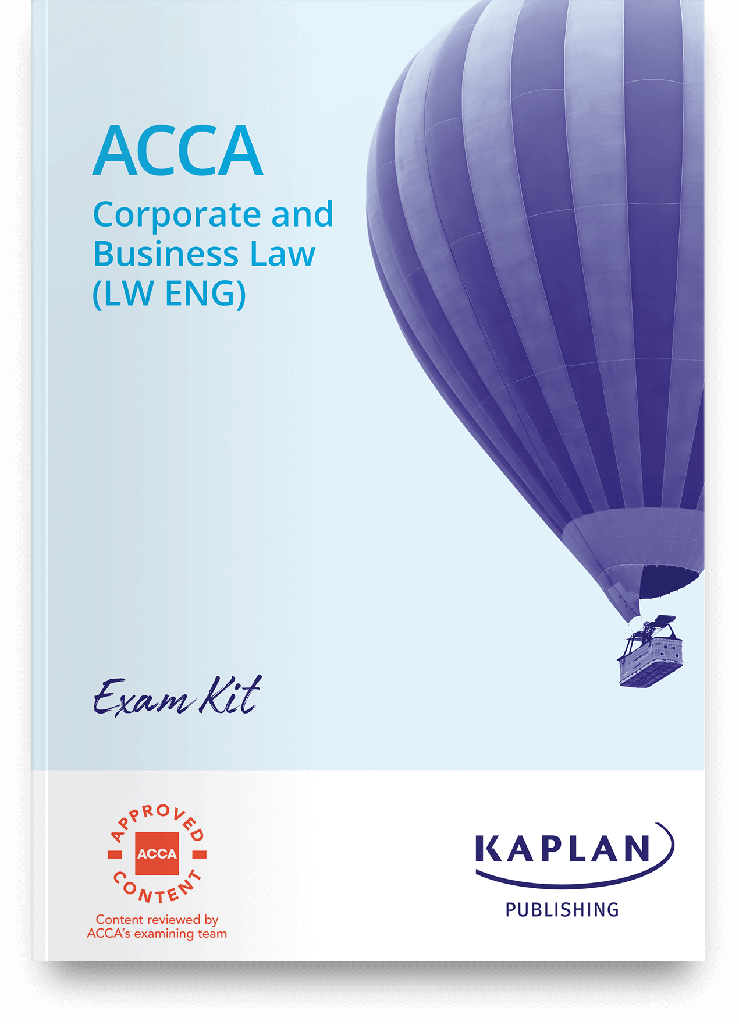 Corporate and Business Law (LW-ENG) Exam Practice Kit 2021