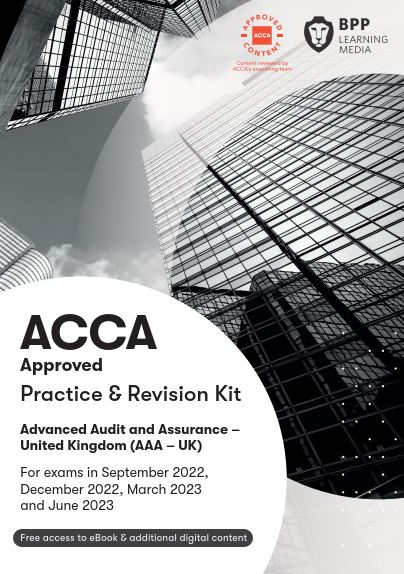 Advanced Audit and Assurance(AAA) Practice & Revision Kit