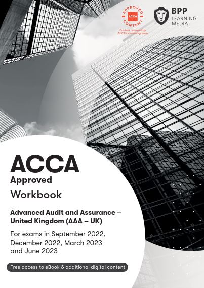 Advanced Audit and Assurance(AAA) Study Text