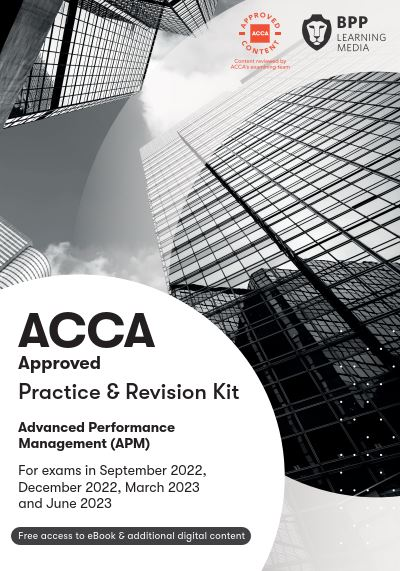 Advanced Performance Management(APM) Practice & Revision Kit 2021