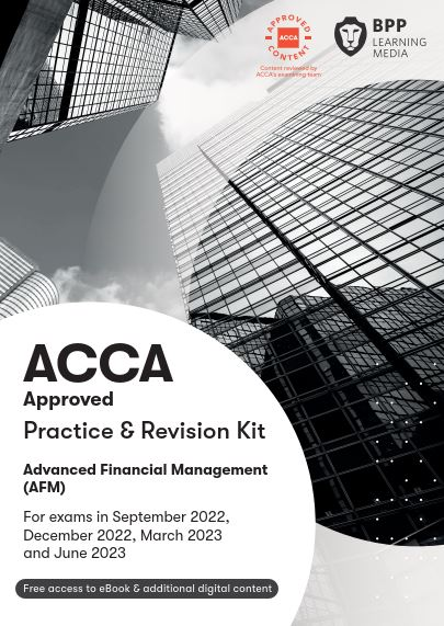 Advanced Financial Management (AFM) Practice & Revision Kit