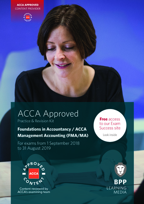 Management Accounting FIA (MA/FMA) Practice & Revision Kit
