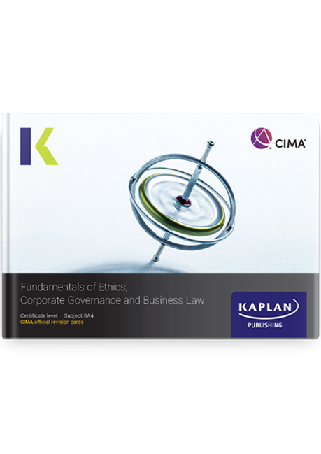 CIMA BA4 Fundamentals of Ethics, Corporate Governance and Business Law Revision Cards