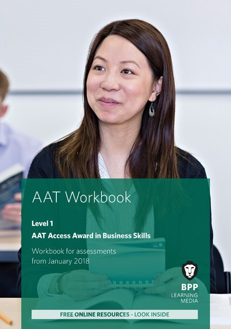 AAT Access Award in Business Skills Level 1 Workbook