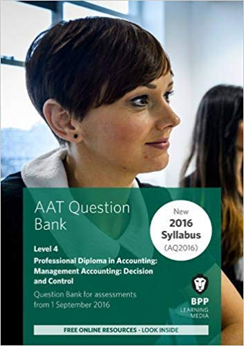 AAT Mandatory Management Accounting: Decision & Control Level 4 Course Book