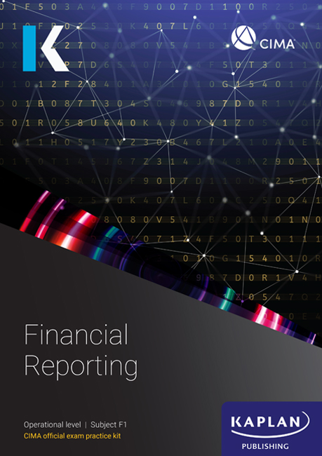 CIMA (eBook) Financial Reporting F1 Exam Practice Kit 2021