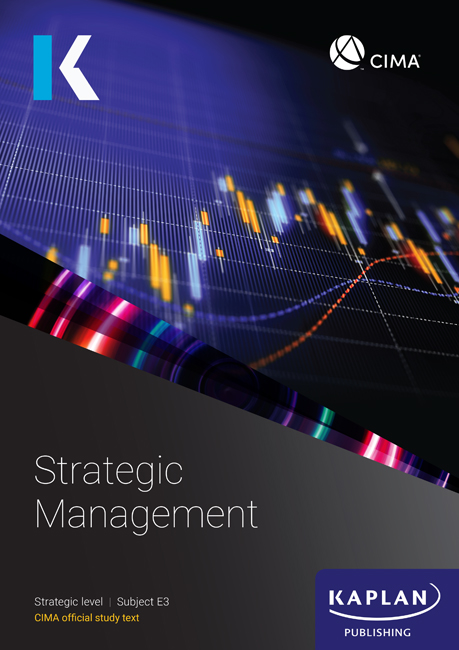 CIMA (eBook) Strategic Management (E3) Study Text