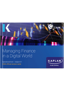 [9781787407299] CIMA Managing Finance in a Digital World E1 Revision Cards 2021