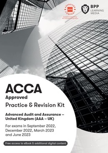 [9781509724581] Advanced Audit and Assurance(AAA-UK) Practice & Revision Kit 2021