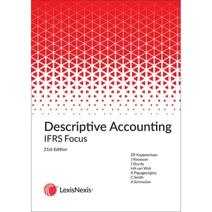 [9780409128284] Descriptive Accounting IFRS Focus 21st edition