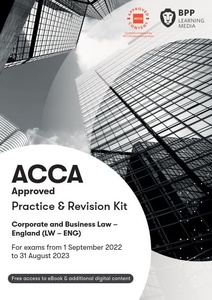 [9781509723973] Corporate and Business Law(LW) (ENG) Practice & Revision Kit 2021