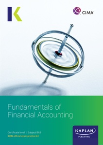 [9781787404922] CIMA BA3 Fundamentals of Financial Accounting Exam Practice Kit