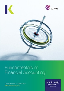 [9781787404885] CIMA BA3 Fundamentals of Financial Accounting Study Text 2021