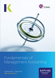 [9781787404861] CIMA BA2 Fundamentals of Management Accounting Study Text 2021
