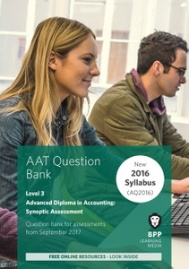 [9781509712700] AAT Advanced Diploma in Accounting Synoptic Assessment Level 3 Question Bank