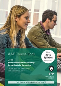 [9781509712076] AAT Diploma Spreadsheets for Accounting Level 3 Workbook