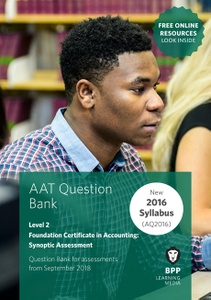 [9781509712694] AAT Foundation Certificate in Accounting Synoptic Assessment Level 2 Question Bank
