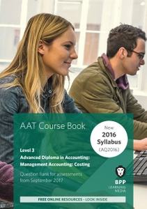 [9781509712434] AAT Management Accounting: Costing Level 3 Course Book