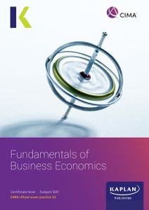 [978-1-78740-490-8 (ebook)] CIMA (eBook) Fundamentals of Business Economics (BA1) Exam Practice Kit