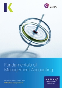 [978-1-78740-499-1 (ebook)] CIMA (eBook) Fundamentals of Management Accounting (BA2) Study Text