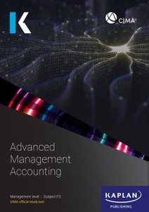 [978-1-78740-227-0 (ebook)] CIMA (eBook) Advanced Management Accounting (P2) Study Text